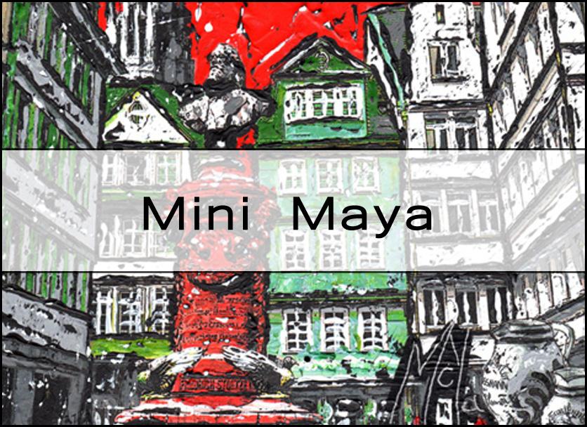 Mini Maya